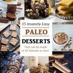 15 Insanely Easy Paleo Desserts