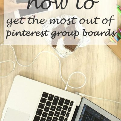 How to Get the Most Out of Pinterest Group Boards (Pinterest for Food Bloggers Part 2)